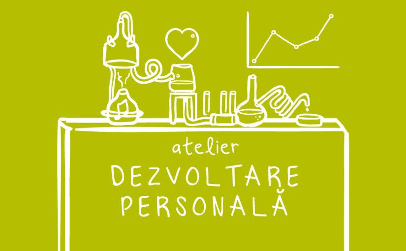 Ateliere de dezvoltare personală